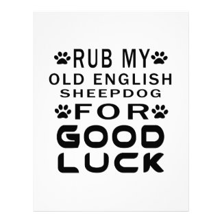 Rub My Old English Sheepdog For Good Luck Letterhead
