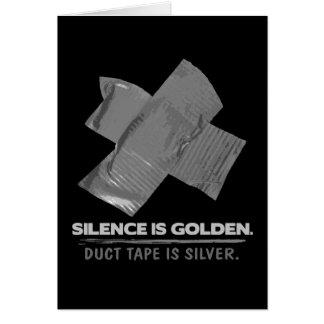 ruban adhésif - la parole est d'argent le silence  carte de vœux