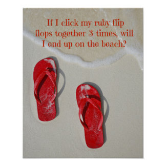 Ruby Red Flip Flops Poster