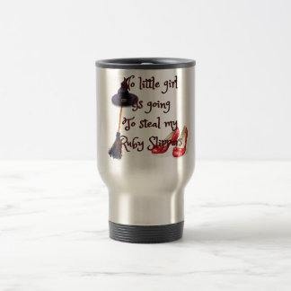 Ruby slippers are mine travel mug