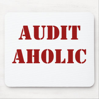 Rude Auditor Nickname - Auditaholic Mouse Pad