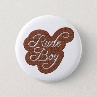 Rude Boy 2 Inch Round Button