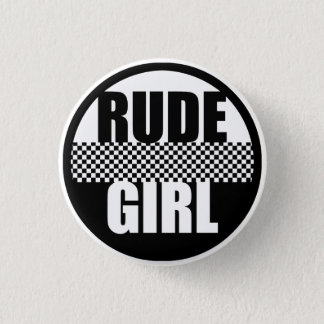 Rude Girl Button