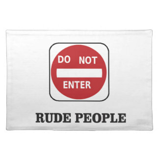 rude ones placemat