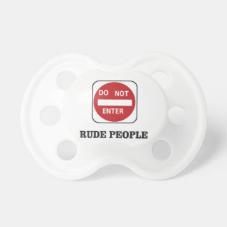 rude people dne baby pacifier