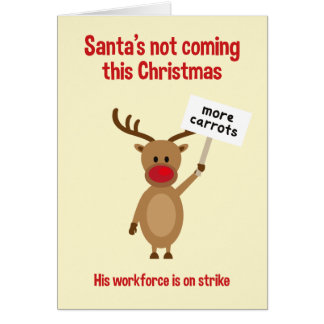 Rudolph On Strike Christmas Card