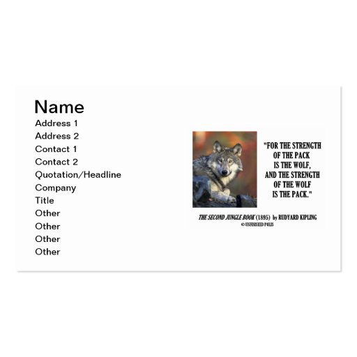 Rudyard Kipling Strength Of The Pack Is The Wolf Business Card Template