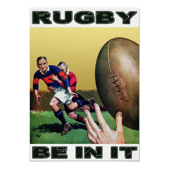 Rugby Be In It - Vintage Poster