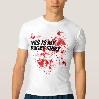 Rugby Blood - This is my rugby shirt - humor