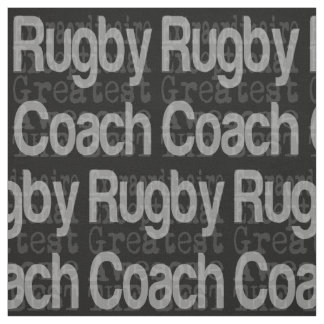 Rugby Coach Extraordinaire Fabric