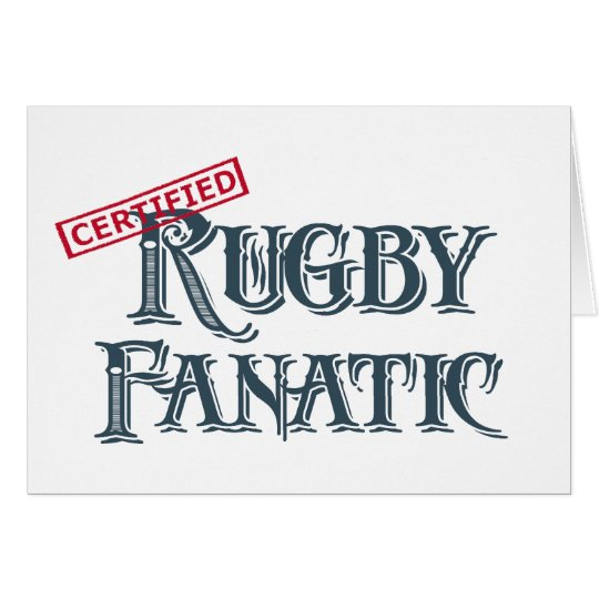 Rugby Fanatic Card