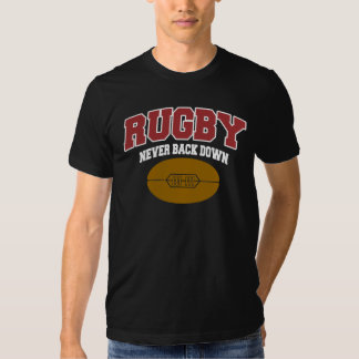Rugby Never Back Down Tee Shirt