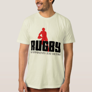 Rugby No Opponents Just Victims T-Shirt