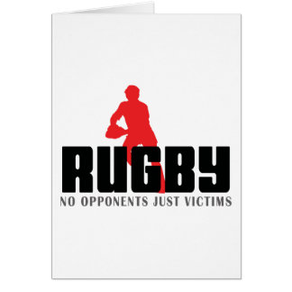 Rugby No Opponents Just Victims T-Shirt Greeting Card