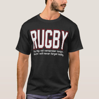 Rugby You'll Never Forget Today by U.S. Custom Ink T-Shirt