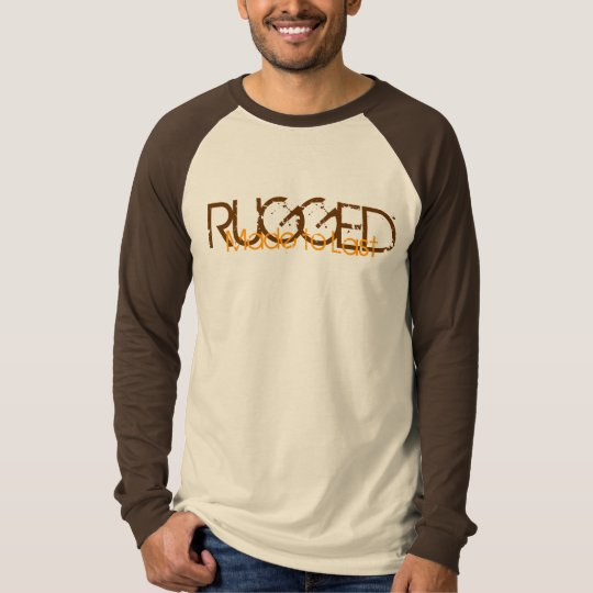 RUGGED T-Shirt