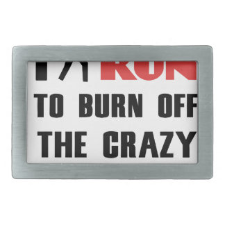 Ruining and health, to burn off the crazy belt buckle