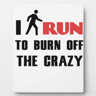 Ruining and health, to burn off the crazy plaque