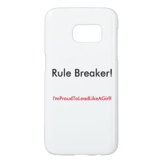 Rule breaker! samsung galaxy s7 case