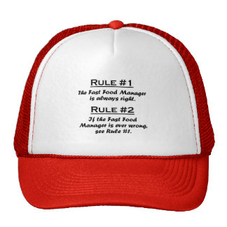 Rule Fast Food Manager Trucker Hats