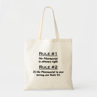 Rule Pharmacist Tote Bag