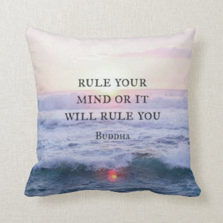 """Rule Your Mind Or It Will Rule You"" - Buddha Throw Pillow"
