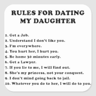 Rules for dating my daughter stickers