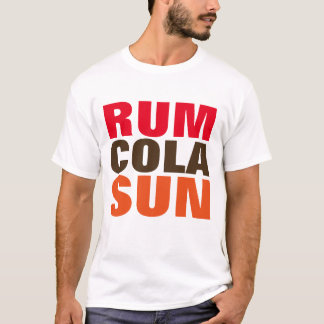 RUM COLA SUN, VACATION t-shirts