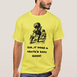 Rum for Pirates T-Shirt