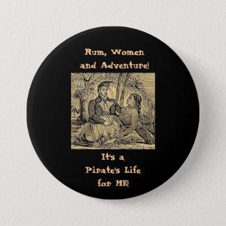 Rum, Women and Adventure! 3 Inch Round Button