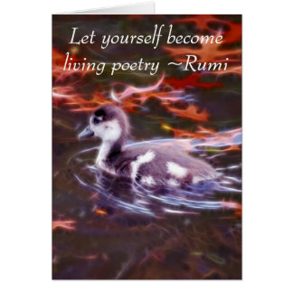 Rumi become living poetry card