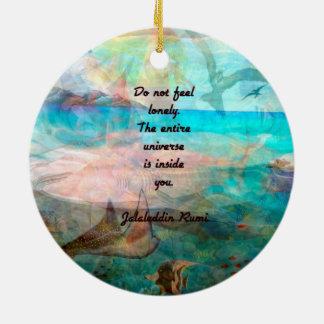 Rumi Inspiration Quote About The Universe Ceramic Ornament
