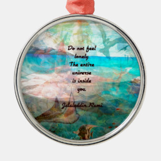 Rumi Inspiration Quote About The Universe Metal Ornament