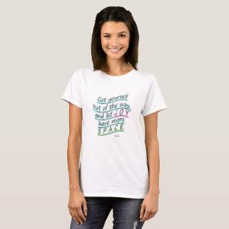 Rumi: Let Joy Have More Space T-Shirt