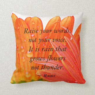Rumi:  Raise your words....Orange Gerber Daisy's Throw Pillow
