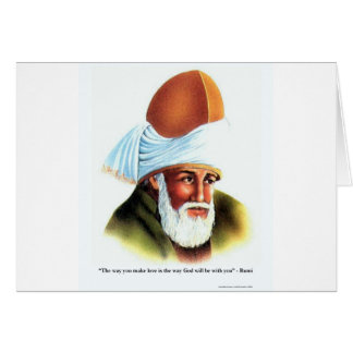 Rumi The Way You Make Love Quote Gifts Tees Cards