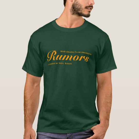 Rumours, a comedy by Neil Simon T-Shirt