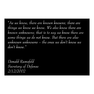 Rumsfeld's Known Knowns Poster