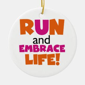 Run and Embrace Life Orange Pink Round Ceramic Ornament