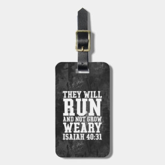 Run and Not Grow Weary Christian Bible Running Luggage Tag