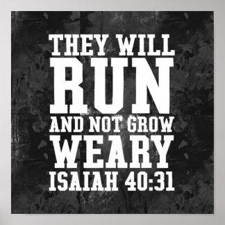 Run and Not Grow Weary Christian Bible Running Poster