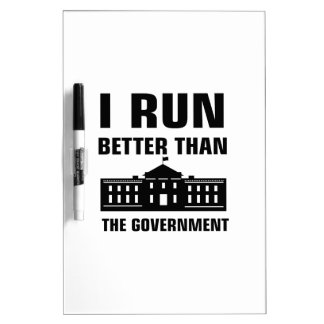 Run better than the Government Dry Erase Board