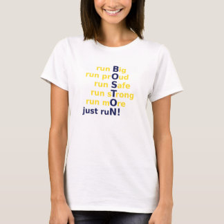 run big, proud, safe, strong, and more T-Shirt