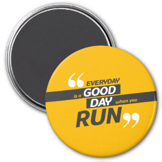 Run Everyday Large, 3 Inch Round Magnet