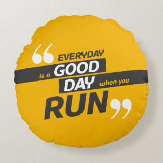 Run Everyday | Quote Polyester Round Throw Pillow