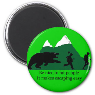 Run faster then the guy next to you magnet