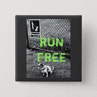 RUN FREE Tender Button