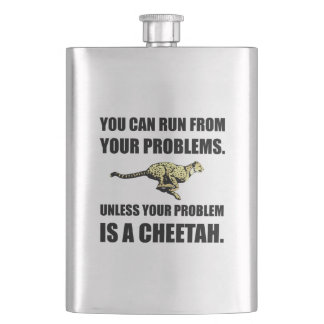 Run From Problems Unless Cheetah Flask