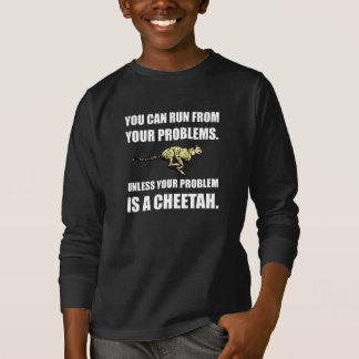 Run From Problems Unless Cheetah T-Shirt