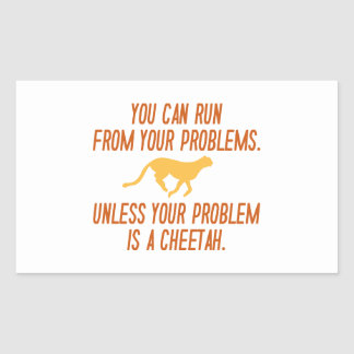 Run From Your Problems